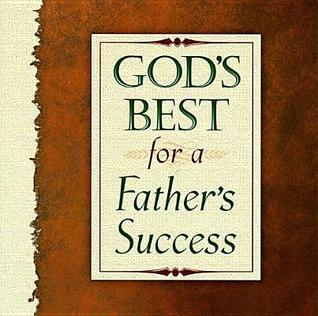 Gods Best for a Fathers Success Jack Countryman