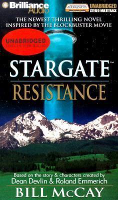 Resistance (StarGate, Book 5)  by  Bill McCay