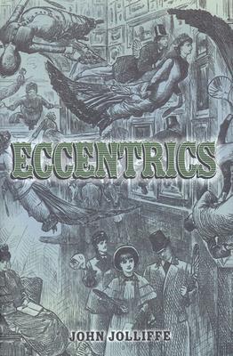 Eccentrics  by  John Jolliffe