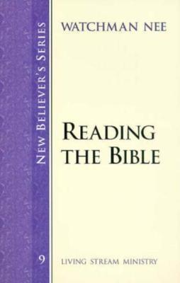 New Believers Series: Reading the Bible Watchman Nee