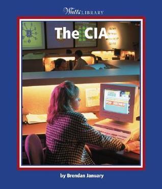 The CIA  by  Brendan January