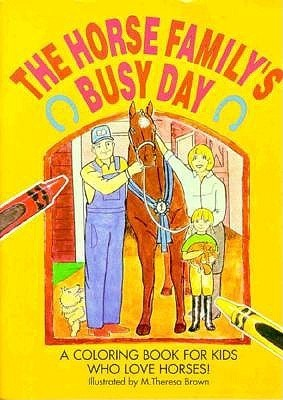 The Horse Familys Busy Day  by  Breakthrough Publishing
