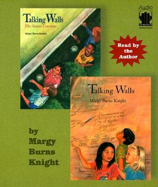 Talking Walls/The Stories Continue  by  Margy Burns Knight