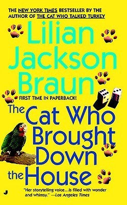 Cat Who Brought Down The House (Cat Who... Lilian Jackson Braun