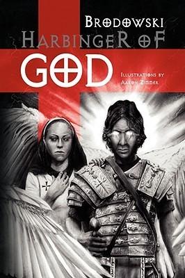 Harbinger of God Mark J. Brodowski