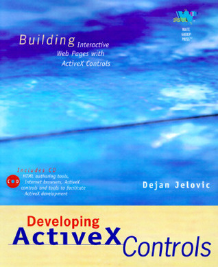 Developing ActiveX Controls with CD  by  Dejan Jelovic