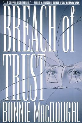 Breach Of Trust: Inside the Impeachment and Trial of William Jeffer Bonnie MacDougal