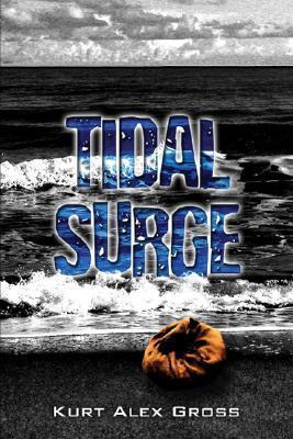 Tidal Surge  by  Kurt Alex Gross