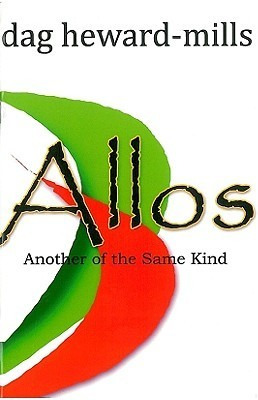 Allos: Another of the Same Kind Dag Heward-Mills