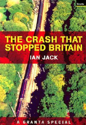 The Crash That Stopped Britain  by  Ian Jack