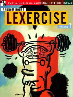 Random House LEXercise Volume 1  by  Stanley Newman