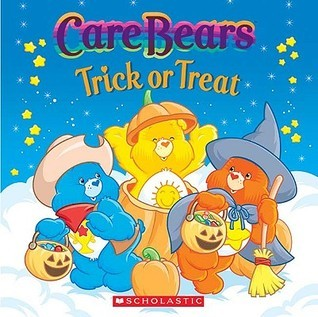 Care Bears: Trick or Treat  by  Quinlan B. Lee