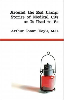 Around the Red Lamp  by  Arthur Conan Doyle