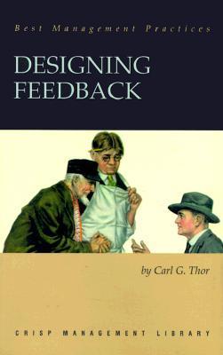 Designing Feedback  by  Carl G. Thor