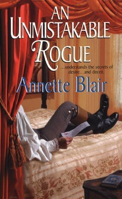 An Unmistakable Rogue (Rogues Club, #3)  by  Annette Blair