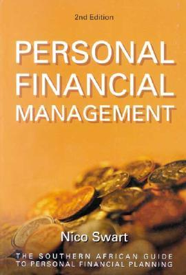 Manage Your Money: Basic Financial Life Skills For South Africans  by  Nico Swart