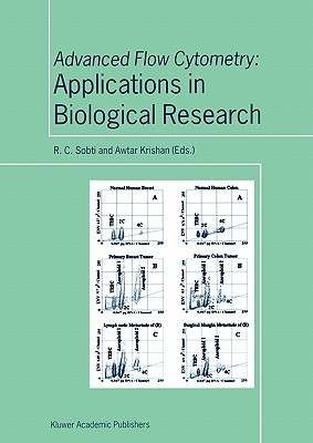 Advanced Flow Cytometry: Applications in Biological Research R.C. Sobti
