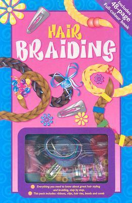 Hair Braiding [With Comb, Ribbons, Clips, Hair TiesWith Beads] Hinkler Books