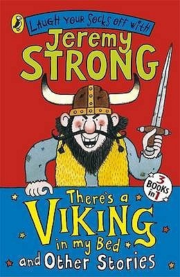 Theres a Viking in My Bed and Other Stories Jeremy Strong