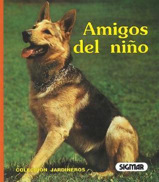 Amigos Del Nino/childs Best Friend Sigmar