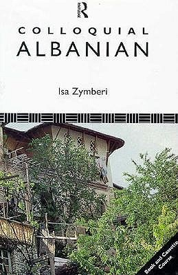 Colloquial Albanian  by  Isa Zymberi
