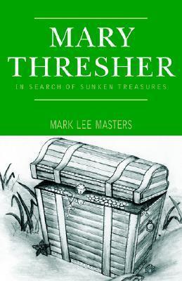 Mary Thresher Mark Lee Masters