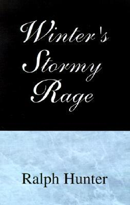 Winters Stormy Rage  by  Ralph Hunter
