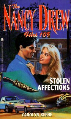 Stolen Affections (Nancy Drew Files #105) Carolyn Keene