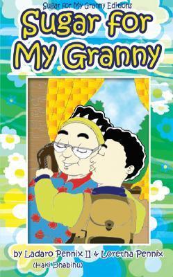 Sugar for My Granny  by  Ladaro Pennix II