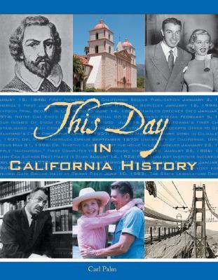 This Day in California History Carl Palm
