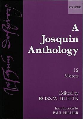 A Josquin Anthology Josquin