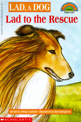 Lad to the Rescue: Lad, a Dog (Hello Reader Level 4) Margo Lundell