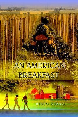 An American Breakfast Hideo Asano