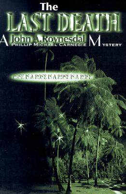The Last Death John Roynesdal
