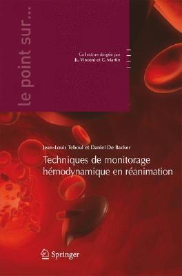 Les Techniques de Monitorage H Modynamique En R Animation  by  Jean-Louis Teboul