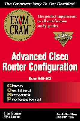 CCNP Advanced Cisco Configuration Exam Cram Certification Insider Press