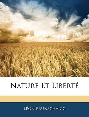Nature Et Libert Lon Brunschvicg