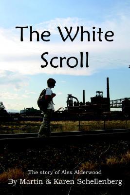 The White Scroll  by  Martin Schellenberg