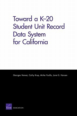 Toward A K-20 Student Record Data System for California Georges Vernez