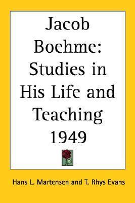 Jacob Boehme: Studies in His Life and Teaching 1949 Hans L. Martensen
