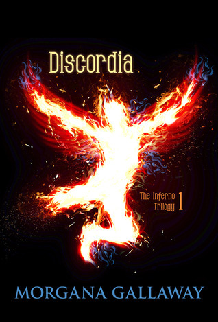 Discordia (The Inferno Trilogy, Book 1) Morgana Gallaway