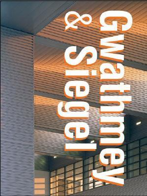 Gwathamy and Siegel: American Architects Collections  by  Rockport Publishers
