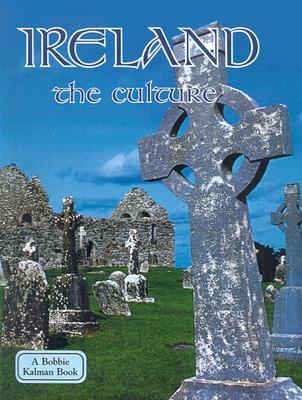 Ireland the Culture  by  Erinn Banting