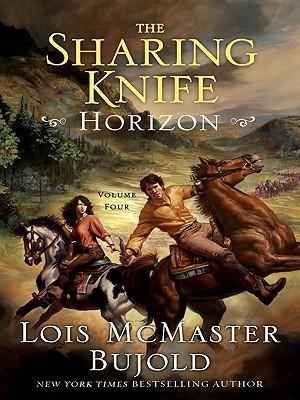 Horizon (Sharing Knife Series #4) Lois McMaster Bujold