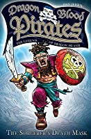 The Sorcerers Death Mask: Dragon Blood Pirates: Book Nine Dan Jerris