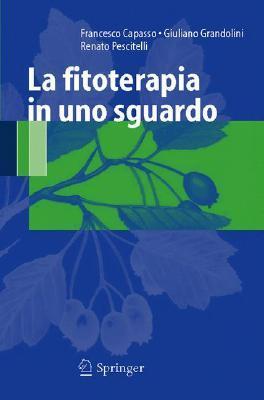 La Fitoterapia In Uno Sguardo Francesco Capasso