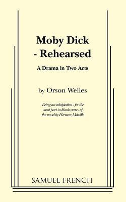 Moby Dick - Rehearsed  by  Orson Welles
