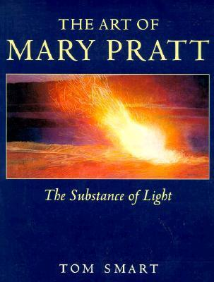 Art of Mary Pratt Tom Smart
