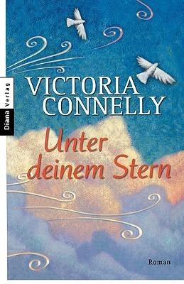 Unter Deinem Stern  by  Victoria Conelly