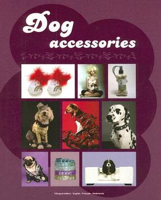 Dog Accessories  by  Julie Meyers
